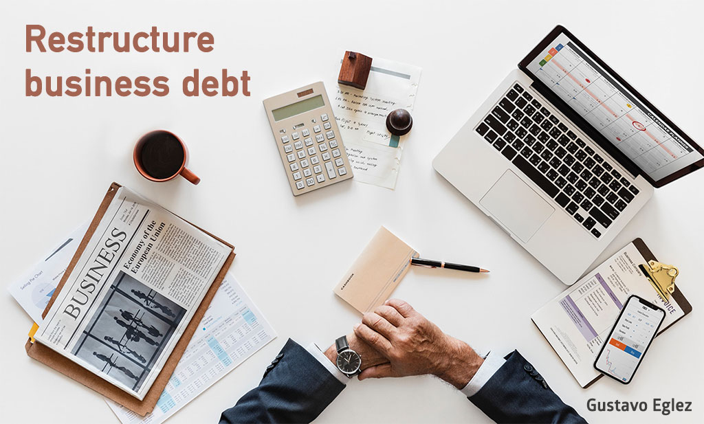 Restructure business debt